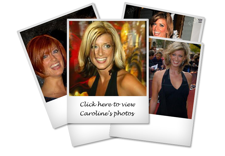 Click here to view photos of Caroline